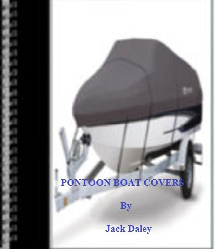 HOW TO CHOOSE A PONTOON BOAT COVER