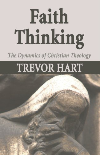 Faith Thinking: The Dynamics of Christian Theology