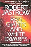 Red Giants and White Dwarfs (1439514410) by Jastrow, Robert