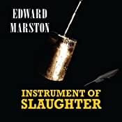 Instrument of Slaughter: Home Front Detective, Book 2 | Edward Marston