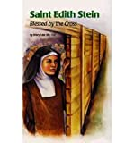 SAINT EDITH STEIN: BLESSED BY THE CROSS (ENCOUNTER THE SAINTS (PAPERBACK)) BY (Author)Hill, Mary Lea[Paperback]Mar-2000