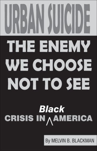Urban Suicide The Enemy We Choose Not To See  Crisis in Black America097278392X : image