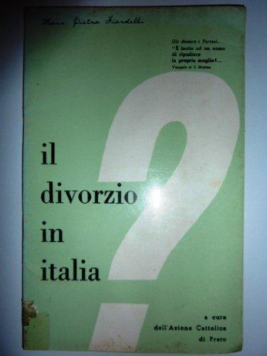 il-divorzio-in-italia-a-cura-dellazione-cattolica-di-prato