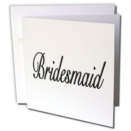 3dRose 8 x 8 x 0.25 Inches Bridesmaid Black Wedding Party Greeting Cards, Set of 6 (gc_161142_1)