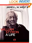 William Styron, A Life