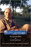 Aldo Leopold: Publisher: University of Wisconsin Press