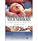 img - for [ HEADING HOME WITH YOUR NEWBORN: FROM BIRTH TO REALITY Paperback ] Jana, Laura A. ( AUTHOR ) Jul - 13 - 2010 [ Paperback ] book / textbook / text book