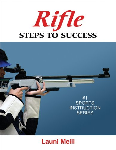 Rifle: Steps to Success (Steps to Success Activity Series)