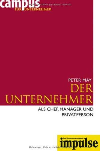 May Peter, Der Unternehmer