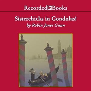 Sisterchicks in Gondolas Audiobook