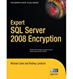 img - for [(Expert SQL Server 2008 Encryption )] [Author: Rodney Landrum] [Jul-2011] book / textbook / text book