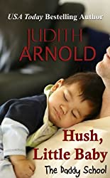 Hush, Little Baby (The Daddy School Book 6)