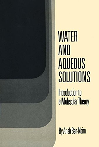 water-and-aqueous-solutions-introduction-to-a-molecular-theory