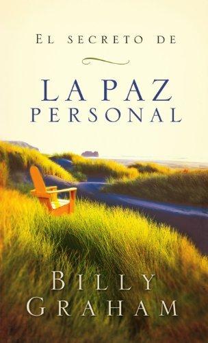 El secreto de la paz personal (Spanish Edition) by Billy Graham (2004-02-02) (El Secreto De La Paz Personal compare prices)
