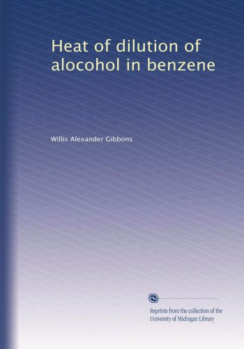 Heat of dilution of alocohol in benzene PDF