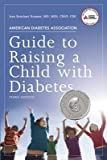 img - for [ American Diabetes Association Guide to Raising a Child with Diabetes BY Roemer, Jean Betschart ( Author ) ] { Paperback } 2011 book / textbook / text book