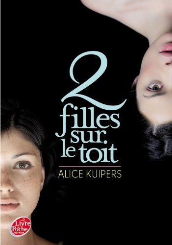 2 filles sur le toit - Alice Kuipers