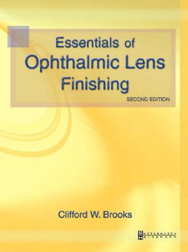 Essentials of Ophthalmic Lens Finishing, 2e