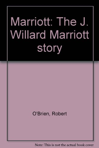 marriott-the-j-willard-marriott-story