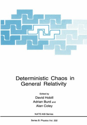 Deterministic Chaos in General Relativity (Nato Science Series B:)