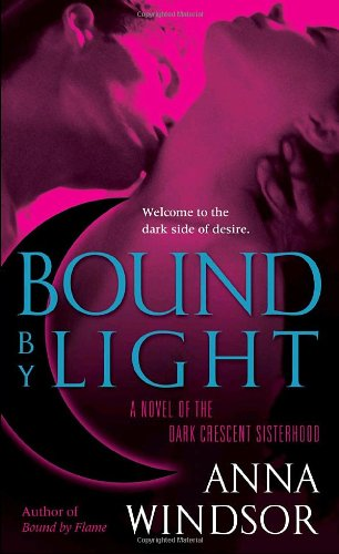Image of Bound by Light (The Dark Crescent Sisterhood)