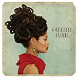 VALERIE JUNE PUSHIN' AGAINST A STONE LP (VINYL ALBUM) EUROPEAN SUNDAY BEST 2013