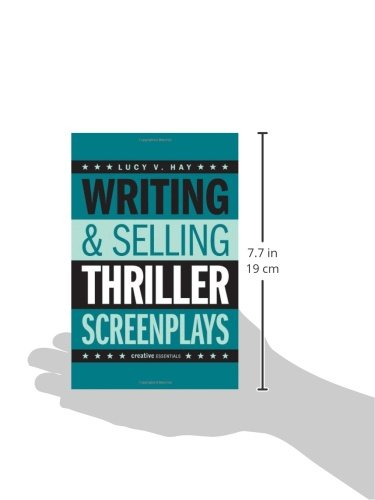 Writing and Selling: Thriller Screenplays (Creative Essentials)