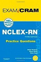 NCLEX-RN Practice Questions Exam Cram by Rinehart