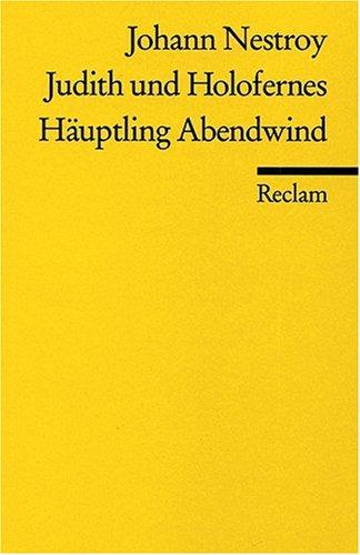 Judith und Holofernes / Häuptling Abendwind.