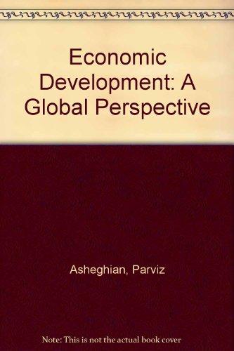 Economic Development: A Global Perspective