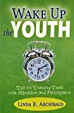 img - for WAKE UP THE YOUTH book / textbook / text book