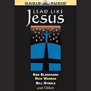 Lead Like Jesus Audiobook
