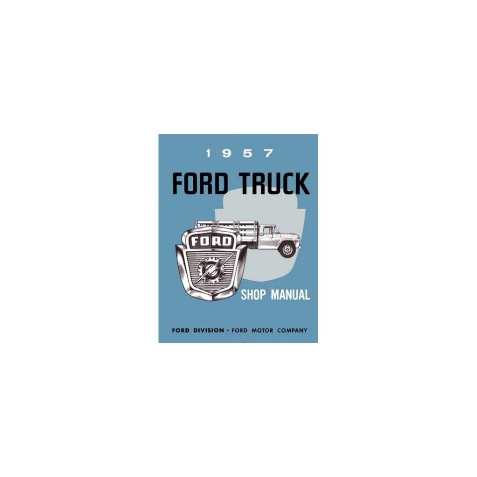 1957 FORD TRUCK Shop Service Repair Manual Book