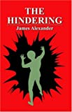 The Hindering (1598006819) by Alexander, James