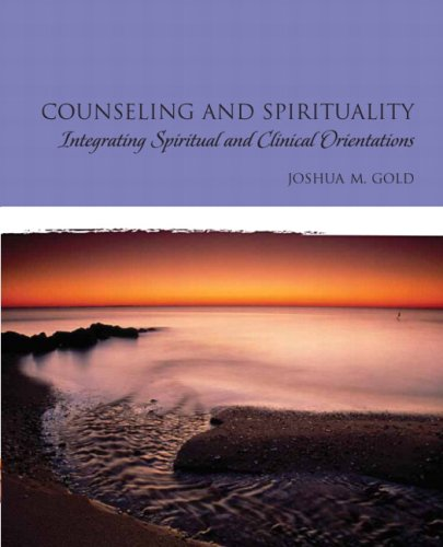 Counseling and Spirituality: Integrating Spiritual and...
