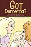 img - for [(Got Dementia? )] [Author: Heather Pritchard] [Dec-2012] book / textbook / text book
