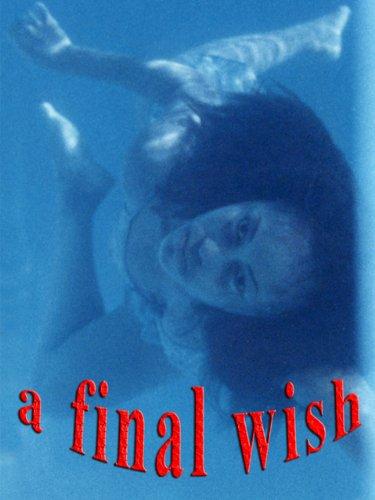 A Final Wish