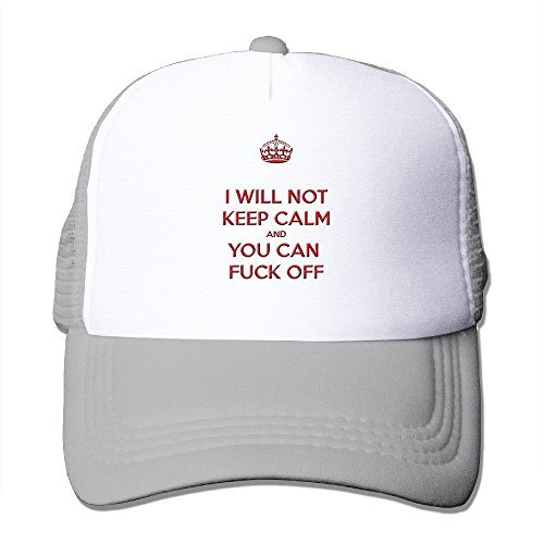 I WILL NOT KEEP CALM AND YOU CAN FUCK OFF - Adjustable Baseball Hat Mesh Back Cap For Adult / Unisex - Ash