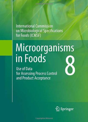 Today Sale Microorganisms in Foods 8: Use of Data for Assessing Process Control and Product Acceptance (Intl Commission on Microbiological Specifications for Foods)  Best Offer