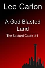 A God-Blasted Land