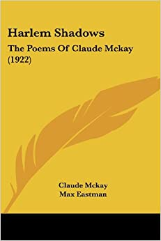 poem truth by claude mckay Claude mckay (1890-1948)  poetry the snow fairy (i and ii) la paloma in  london one year after (i and ii) thirst futility through agony (i and ii)  for  when a cruel power forced me to face the truth which poisoned our illicit wine,  that.