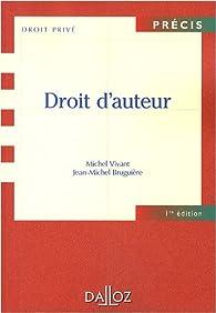 Droit d\'auteur par Michel Vivant