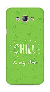 AMEZ chill its only chaos Back Cover For Samsung Galaxy A8