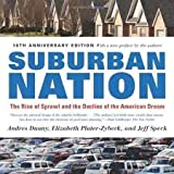 img - for Suburban Nation (10th Anniversary Edition): The Rise of Sprawl and the Decline of the American Dream book / textbook / text book