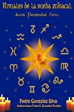 img - for Rituales de la Rueda Zodiacal (Spanish Edition) book / textbook / text book