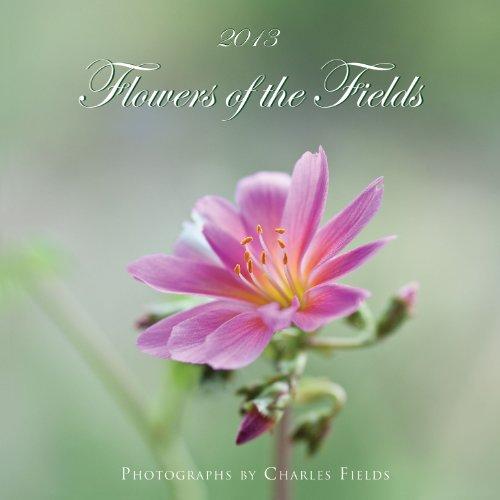 2013 Flowers of the Fields Calendar
