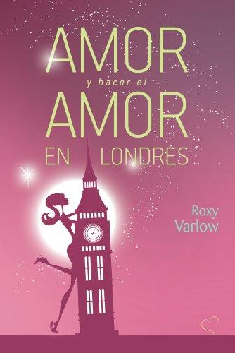 Amor Y Hacer El Amor En Londres descarga pdf epub mobi fb2