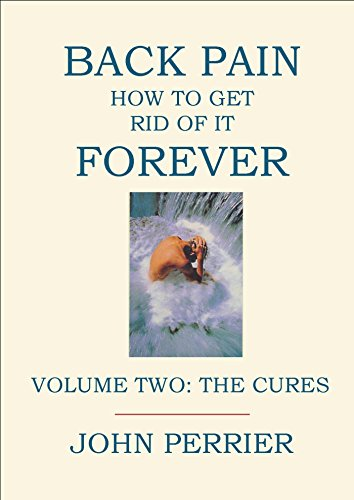 back-pain-how-to-get-rid-of-it-forever-volume-2-the-cures