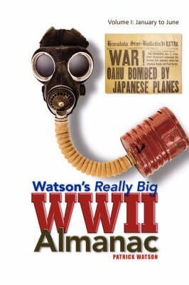 watsons-really-big-wwii-almanac-by-patrick-watson-published-december-2007