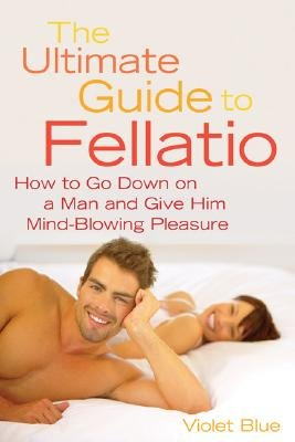 The Ultimate Guide To Fellatio descarga pdf epub mobi fb2